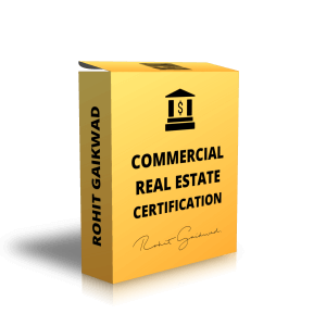 COMMERCIAL REAL ESTATE CERTIFICATION BY ROHIT GAIKWAD