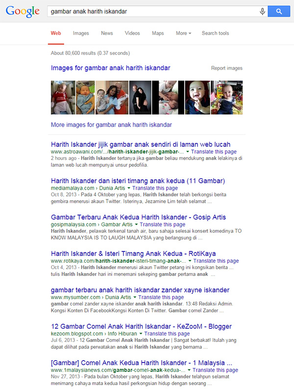 "The 80,600 pages that Google shows when you search for ""Gambar Anak Harith Iskander"""