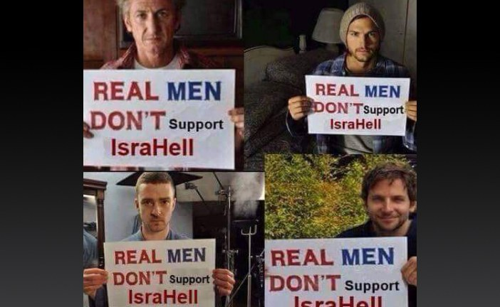 Real Men Don't Support IsraHell [Updated]
