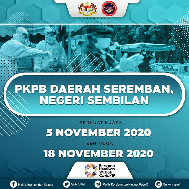 Seremban CMCO / PKPB Starts On 5 November 2020!