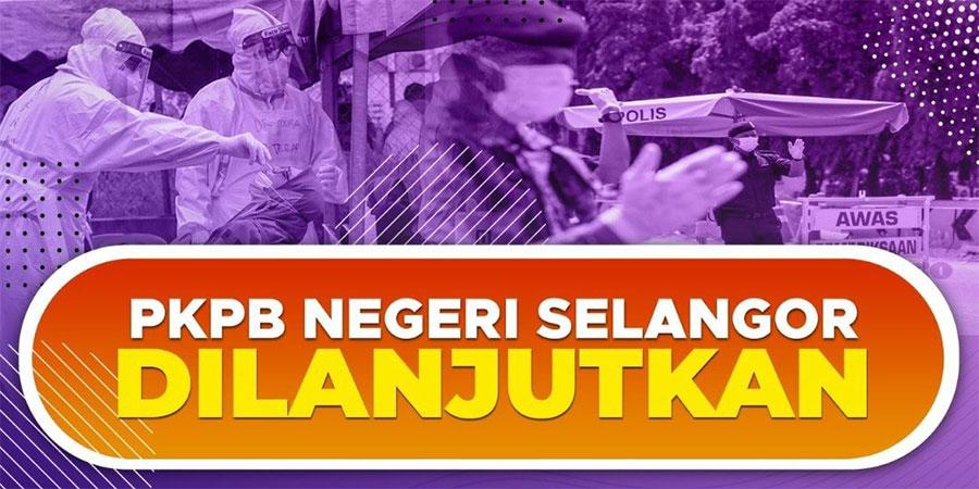 Selangor CMCO / PKPB Extended To 20 December 2020!