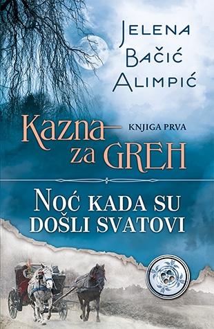 kazna_za_greh_-_noc_kada_su_dosli_svatovi-jelena_bacic_alimpic__v