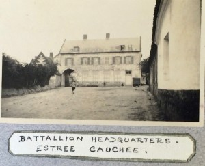 Battalion HQ at Estrée-Cauchy. From Memories of Active Service, facing page 39. By permission of the Surrey History Centre (Ref: 2332/3/9/3/2)