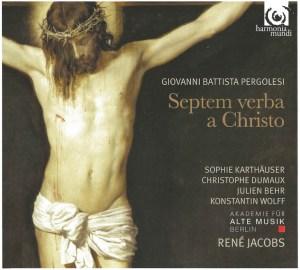 Pergolesi: Septem verba a Christo in cruce moriente prolata, Jacobs, CD cover