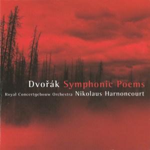 Dvořák: Symphonic Poems opp.107, 108, 109, & 110, Harnoncourt, CD cover