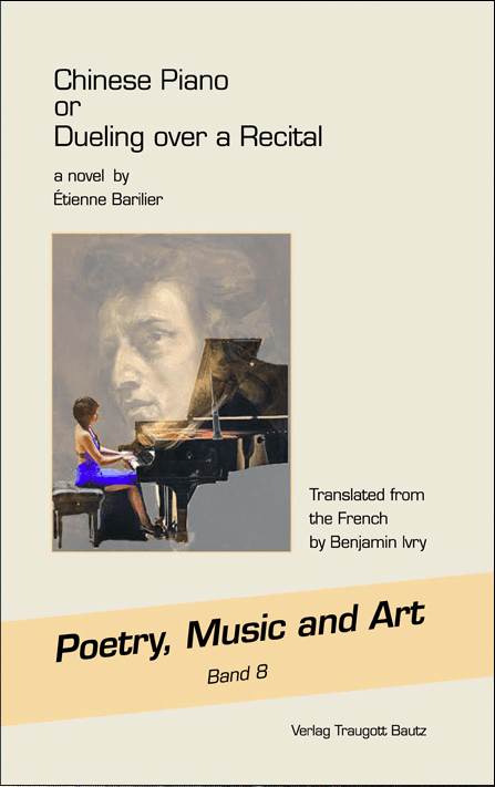"""Etienne Barilier, """"Chinese Piano"""" (ISBN 978-3-95948-086-4)"""