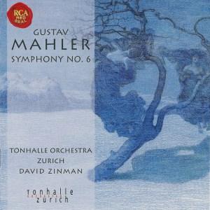 Mahler: Symphony No.6 —David Zinman, Tonhalle Orchestra Zurich; CD cover