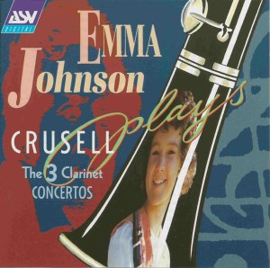 Crusell: Clarinet Concertos — Emma Johnson, ECO; CD cover