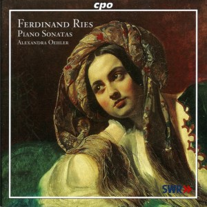Ferdinand Ries, piano works —Alexandra Oehler (CD Cover)