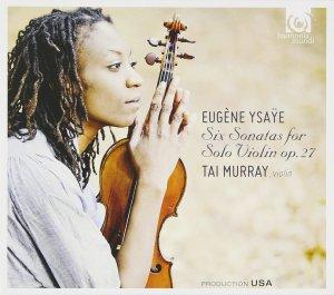 Ysaÿe: 6 Solo Sonatas op.27 —Murray: CD cover
