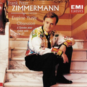 Ysaÿe: 6 Solo Sonatas op.27 —Zimmermann: CD cover