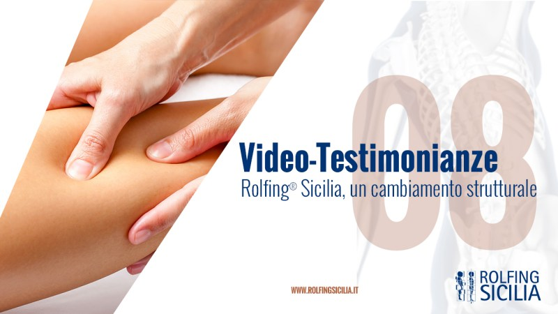 Rolfing Sicilia Video Testimonianze 8