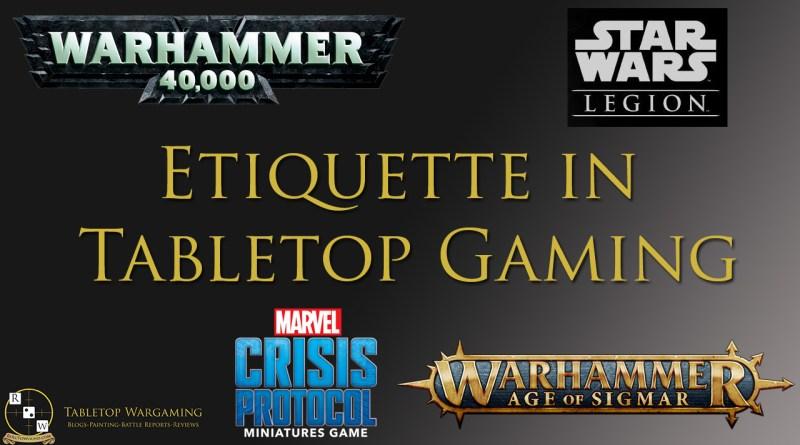 etiquette in tabletop gaming