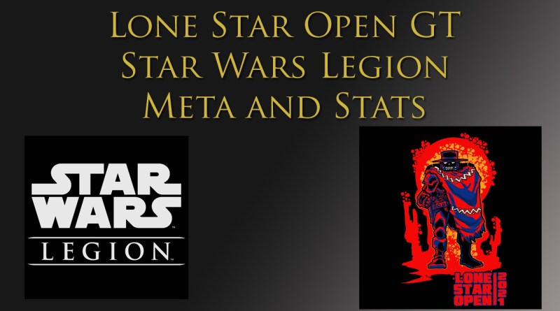 Star Wars legions meta lone star open gt