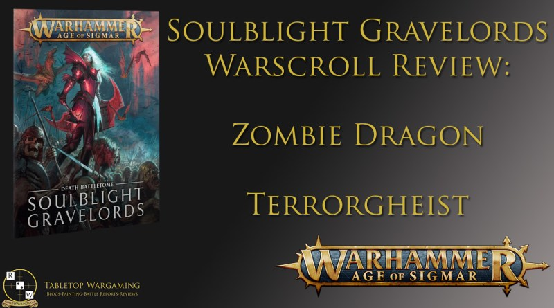 Soulblight gravelords tactics Zombie dragon terrorgheist
