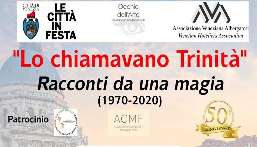 """Venezia celebra i 50 anni del cult movie """"Lo chiamavano Trinità"""""""