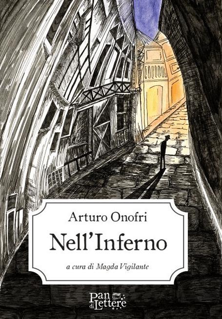"""""""Nell'Inferno di Arturo Onofri"""", di Magda Vigilante"""
