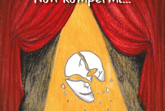 """""""Non rompermi…"""", di Antonio Ferrante"""
