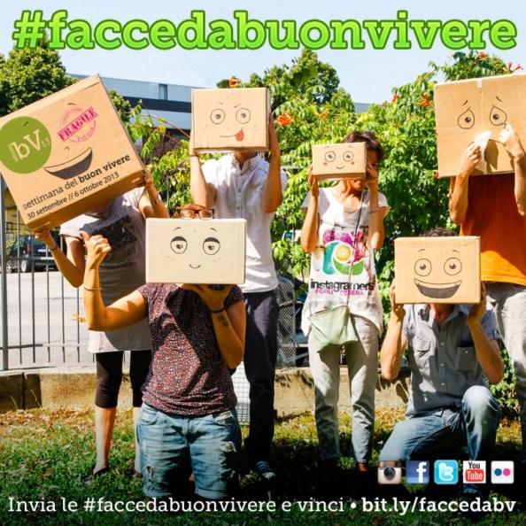 Contest Settimana del Buon Vivere 2013 Facce da Buon Vivere