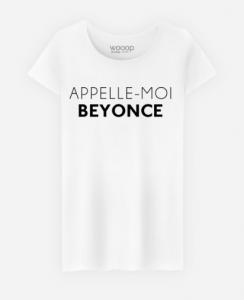 Tee shirt Appelle Moi Beyonce