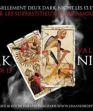 Darks Nights Manoir de Paris vendredi 13 et Saint-Valentin