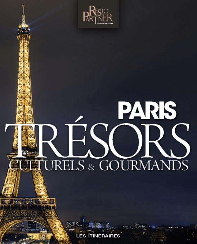Livre Paris Trésors Culturels & Gourmands - Resto PARTNER