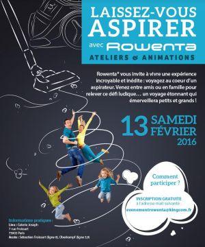 Rowenta Laissez-vous aspirer - Ateliers et animations Paris 13 février 2016