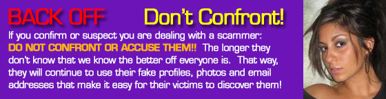 Don't Confront Or Accuse Dating Scammers