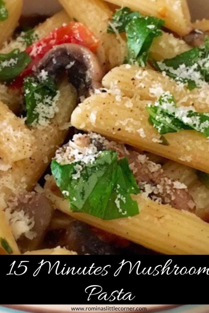 Easy mushroom pasta recipe by Romina's Little Corner