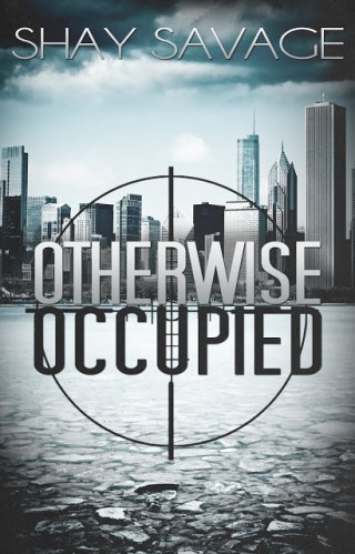 { Cover Reveal } Otherwise Occupied by Shay Savage