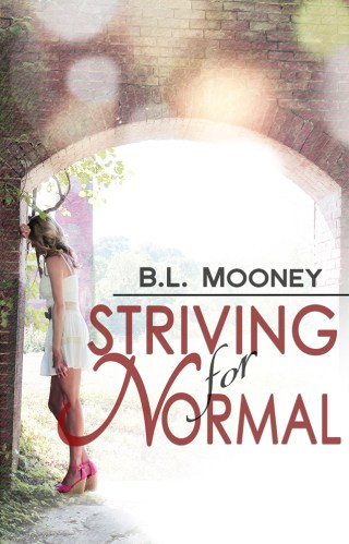 { release day } Striving for Normal by B.L. Mooney