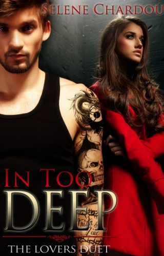 Cover Reveal : In Too Deep by Selene Chardou