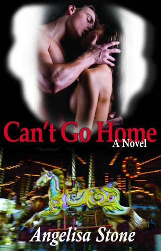 { cover reveal } Can't Go Home by Angelisa Stone