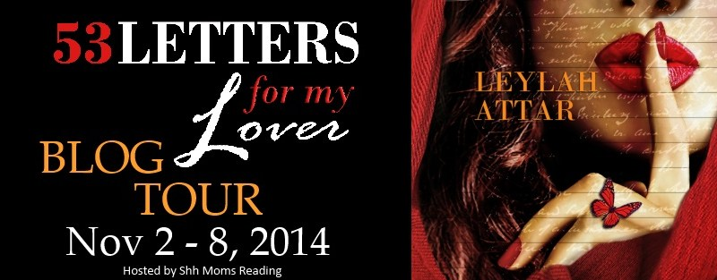 Blog Tour + Review + Giveaway // 53 Letters for my Lover by Leylah Attar