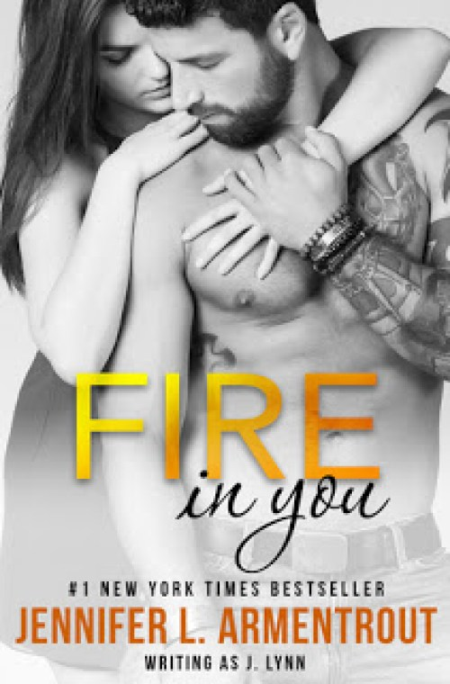 Review | Fire in You by Jennifer L. Armentrout