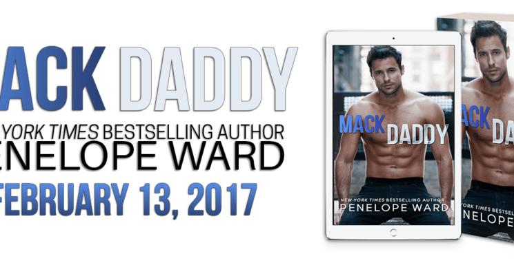 Excerpt Reveal   Mack Daddy by Penelope Ward