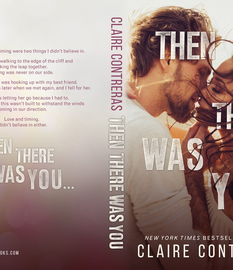 Release Blitz   Then There Was You by Claire Contreras