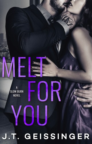 Release | Melt for You by J.T. Geissinger
