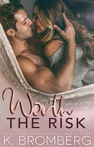 Blog Tour & Review | Worth the Risk by K. Bromberg