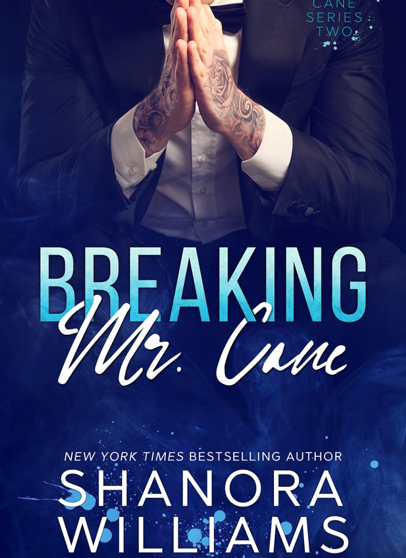 Release Blitz | Breaking Mr. Cane by Shanora Williams