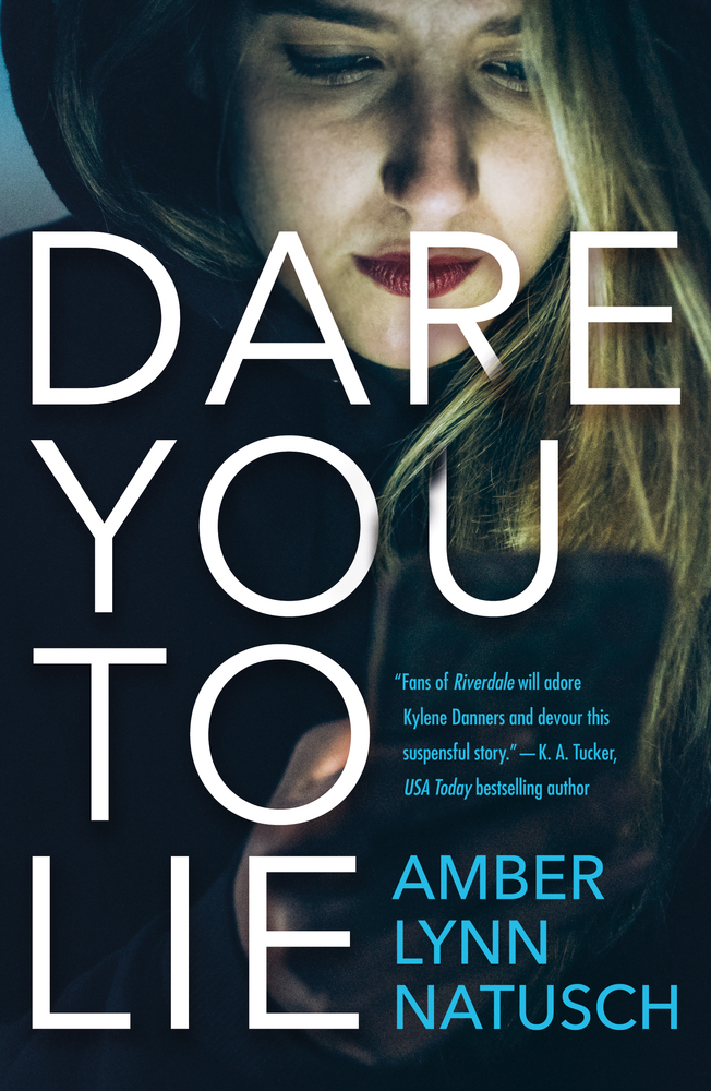 Blog Tour & Review | Dare You to Lie by Amber Lynn Natusch
