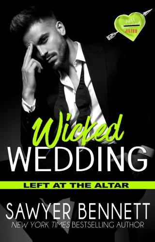 Release Day | Wicked Wedding by Sawyer Bennett