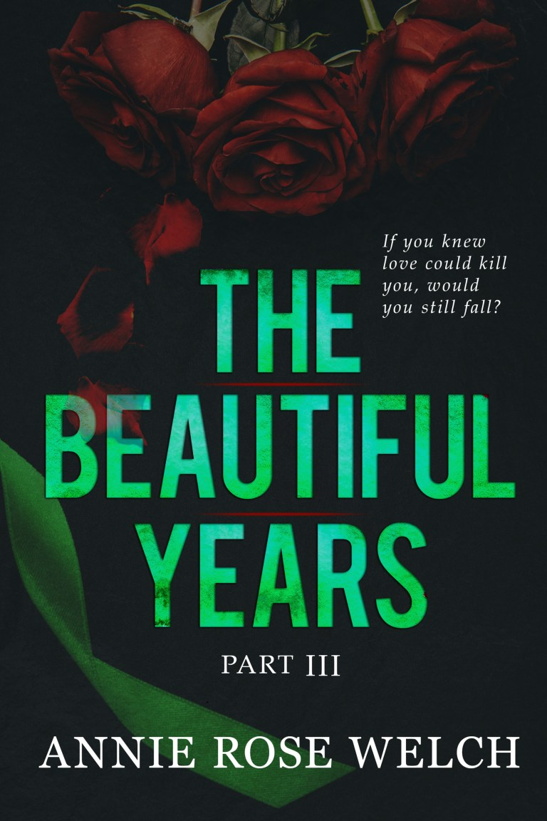 #RSFave & Review | The Beautiful Years Part III by Annie Rose Welch