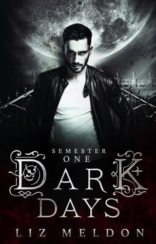 Review | Dark Days : Semester 1 by Liz Meldon