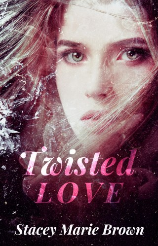 #CoverLove / Excerpt / Giveaway | Twisted Love by Stacey Marie Brown