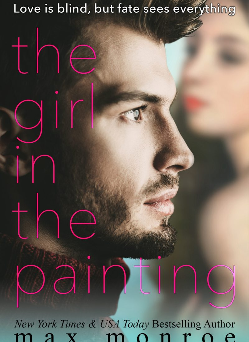 Review & Excerpt | The Girl in the Painting by Max Monroe