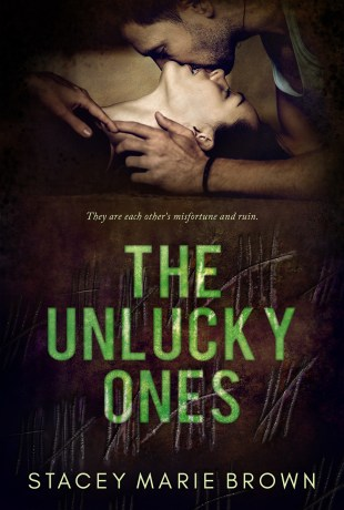 Release Day / Review / Excerpt /Giveaway   The Unlucky Ones by Stacey Marie Brown