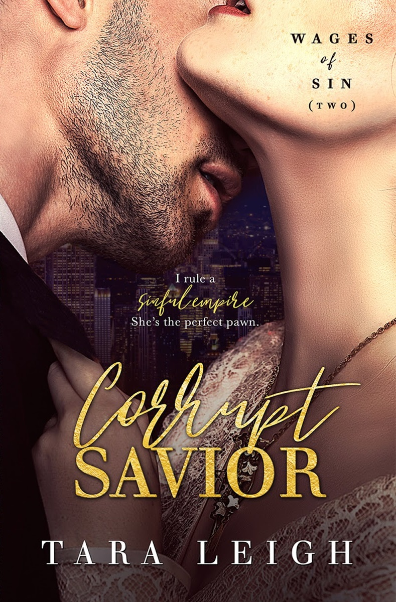 Corrupt Savior (Wages of Sin #2) by Tara Leigh