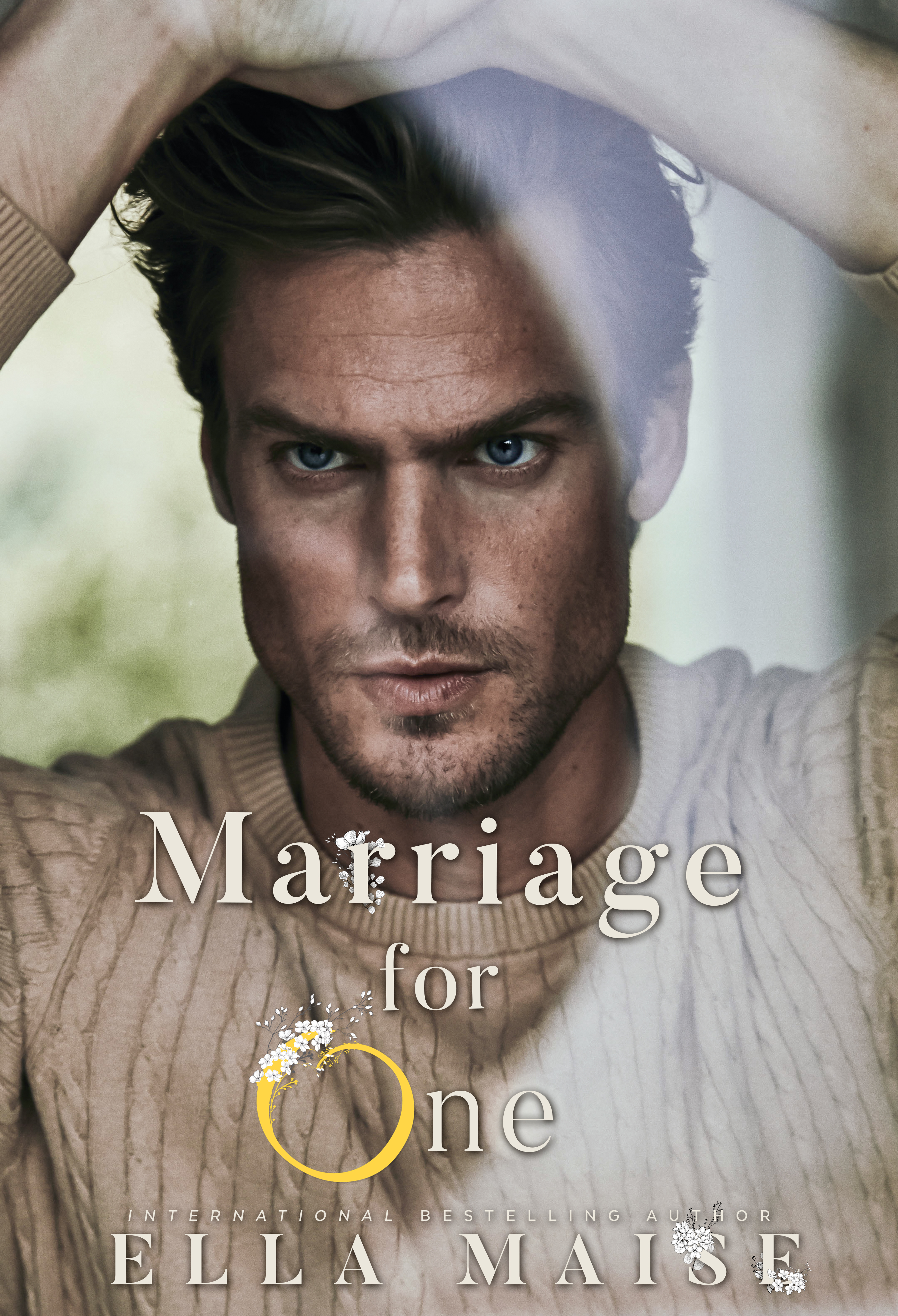 Release Day & Excerpt | Marriage for One by Ella Maise