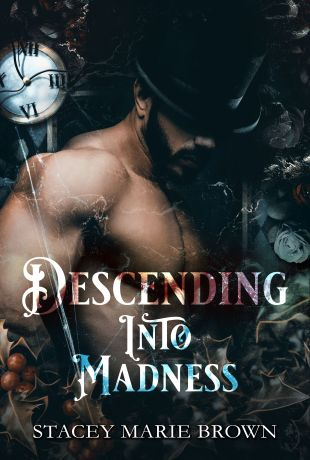 Release Day   Descending Into Madness by Stacey Marie Brown